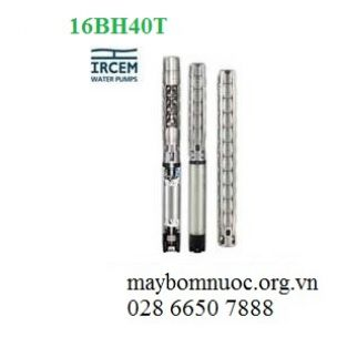 Máy bơm hỏa tiễn IRCEM 16BH40T